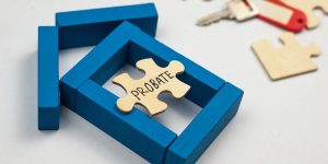 Read more about the article WHAT IS PROBATE?